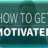 Motivation and How to Get Motivated